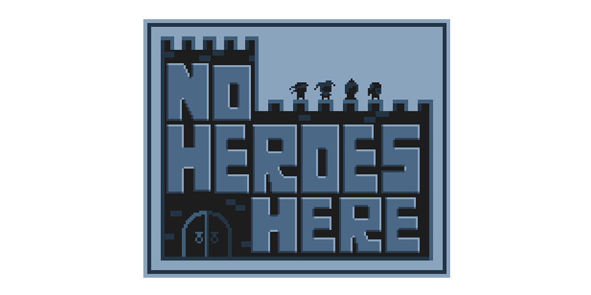 No Heroes Here